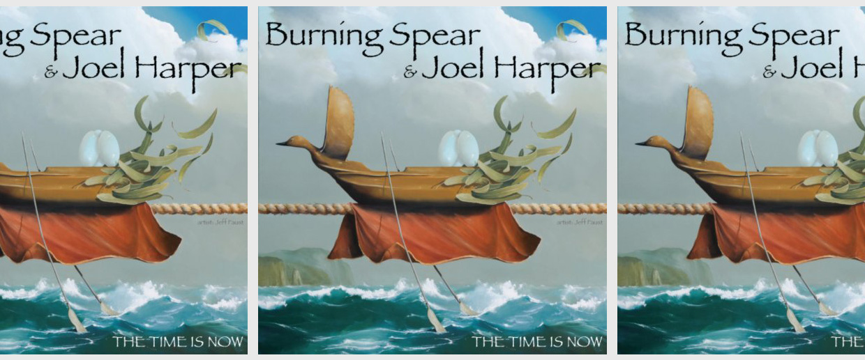 Burning Spear and Joel Harper - The Time is Now (Single)